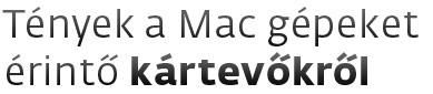 Tényeg a Mac gépeket érintő kártevőkről